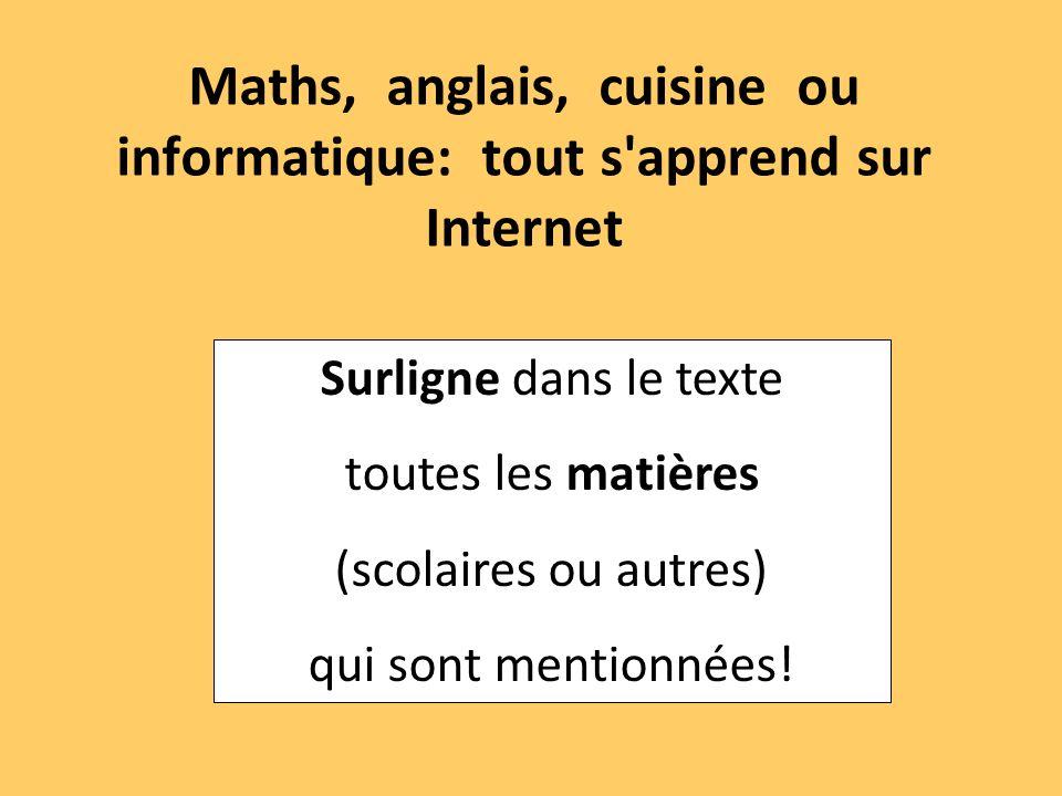 Maths, anglais, cuisine ou informatique: tout s apprend sur Internet