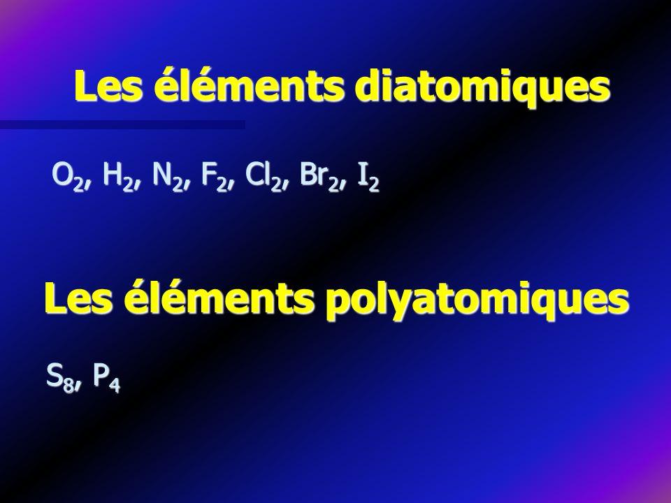 Les éléments diatomiques