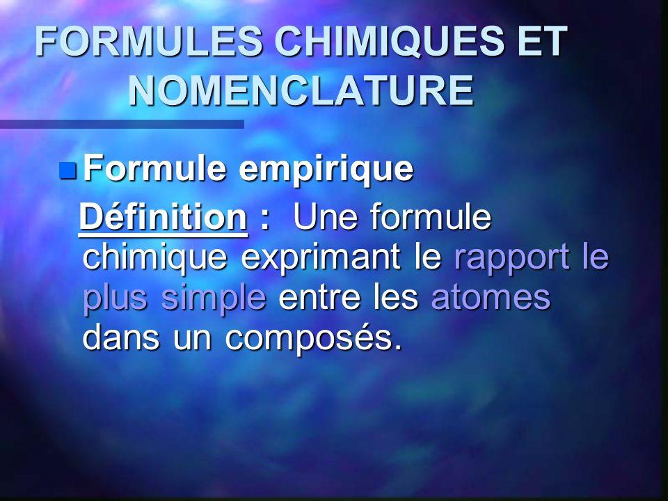 FORMULES CHIMIQUES ET NOMENCLATURE