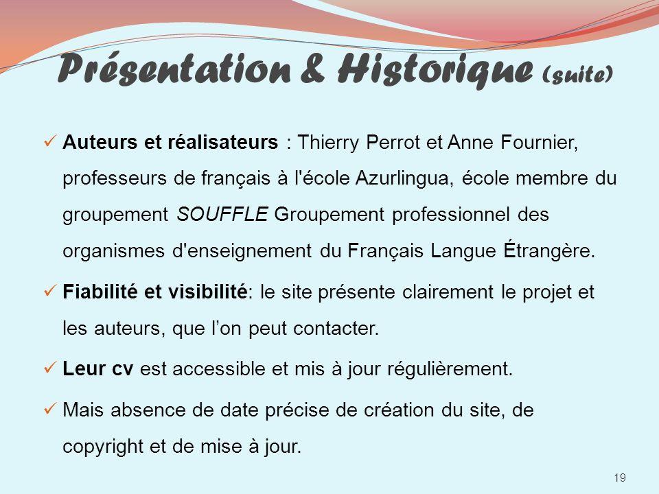 Présentation & Historique (suite)