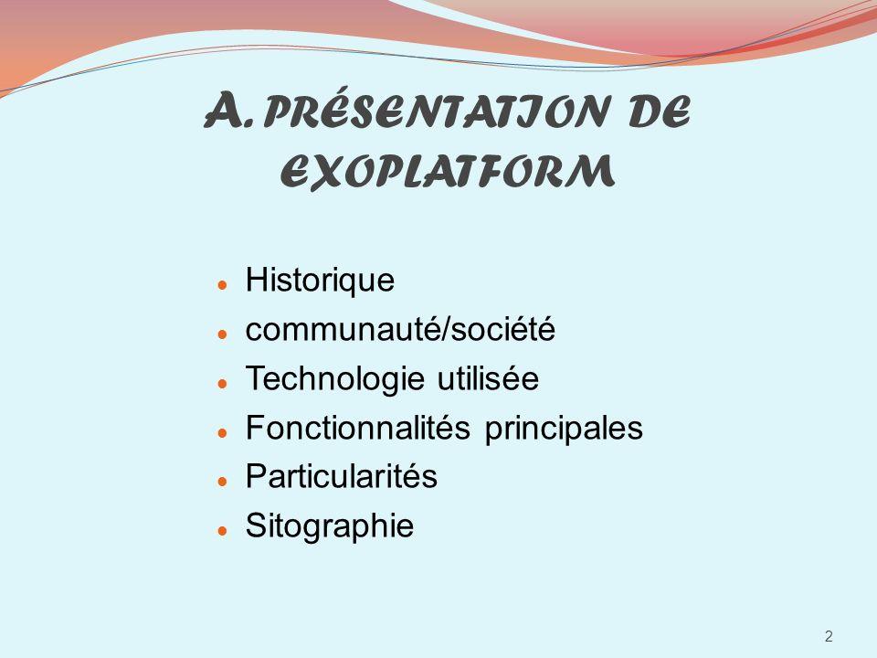 A. PRÉSENTATION DE EXOPLATFORM