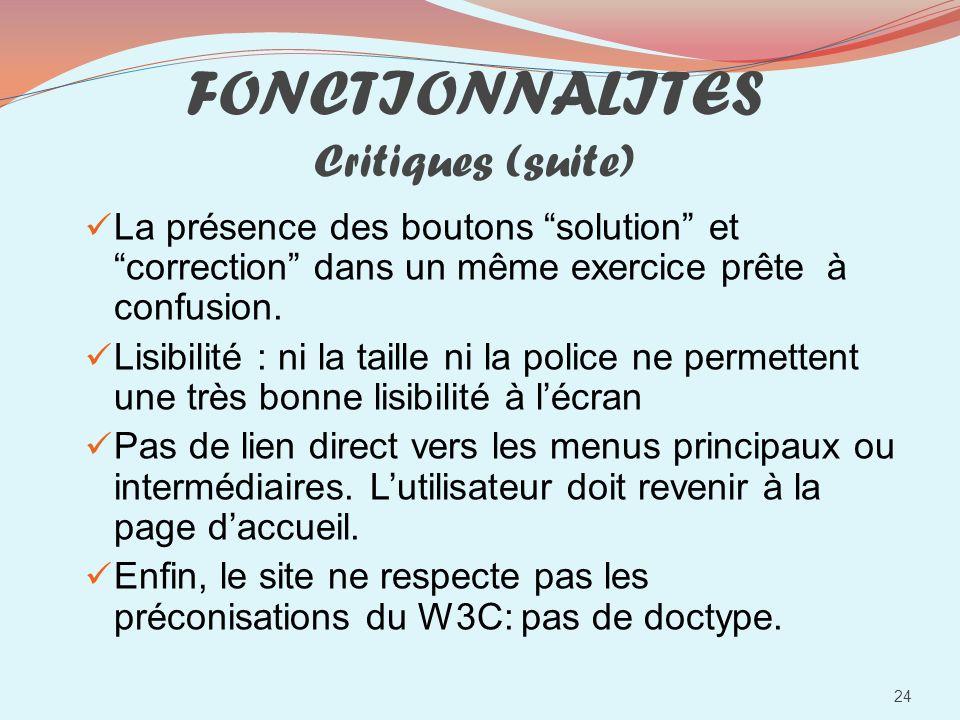 FONCTIONNALITES Critiques (suite)