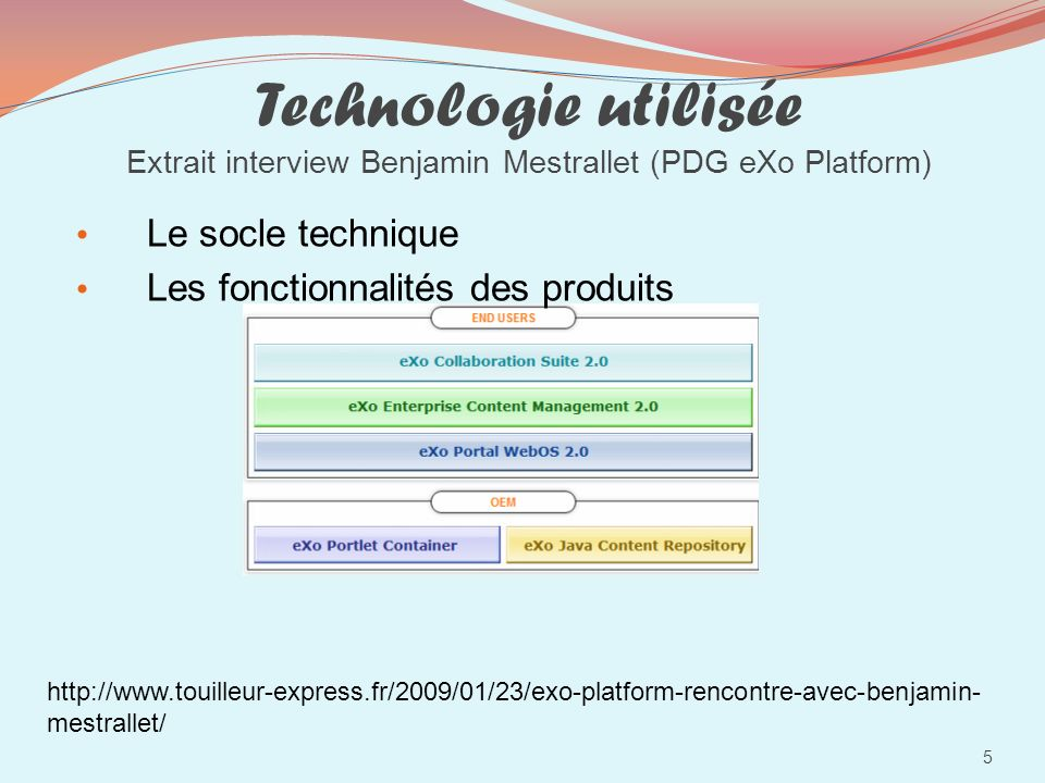 Technologie utilisée Extrait interview Benjamin Mestrallet (PDG eXo Platform)