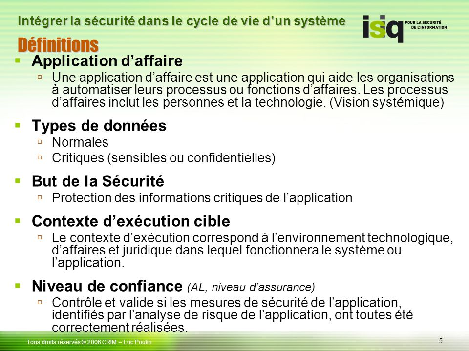 Définitions Application d'affaire Types de données But de la Sécurité