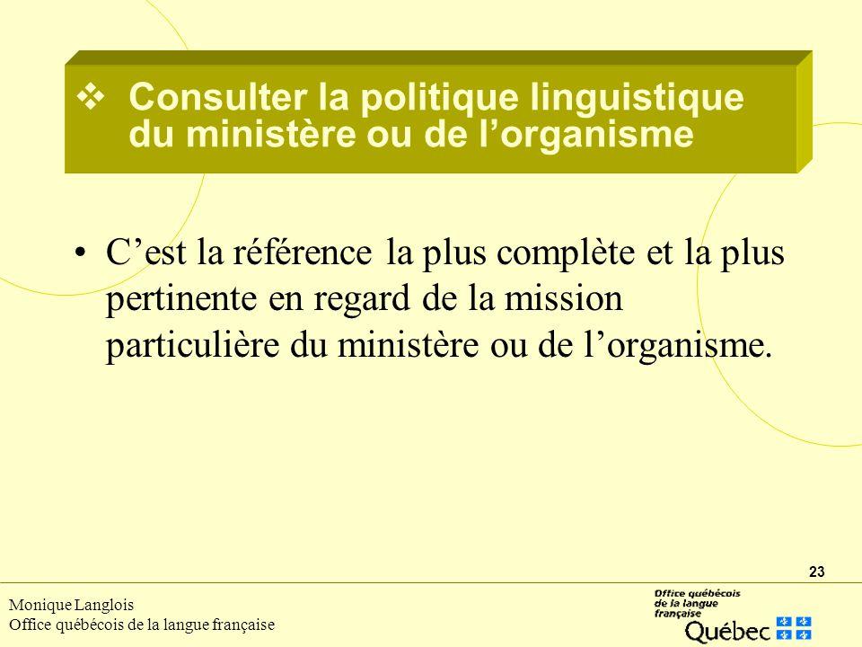 Consulter la politique linguistique du ministère ou de l'organisme