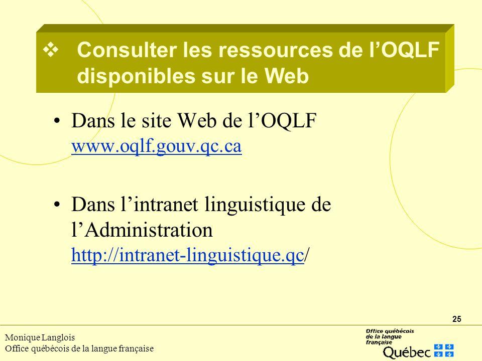Consulter les ressources de l'OQLF disponibles sur le Web