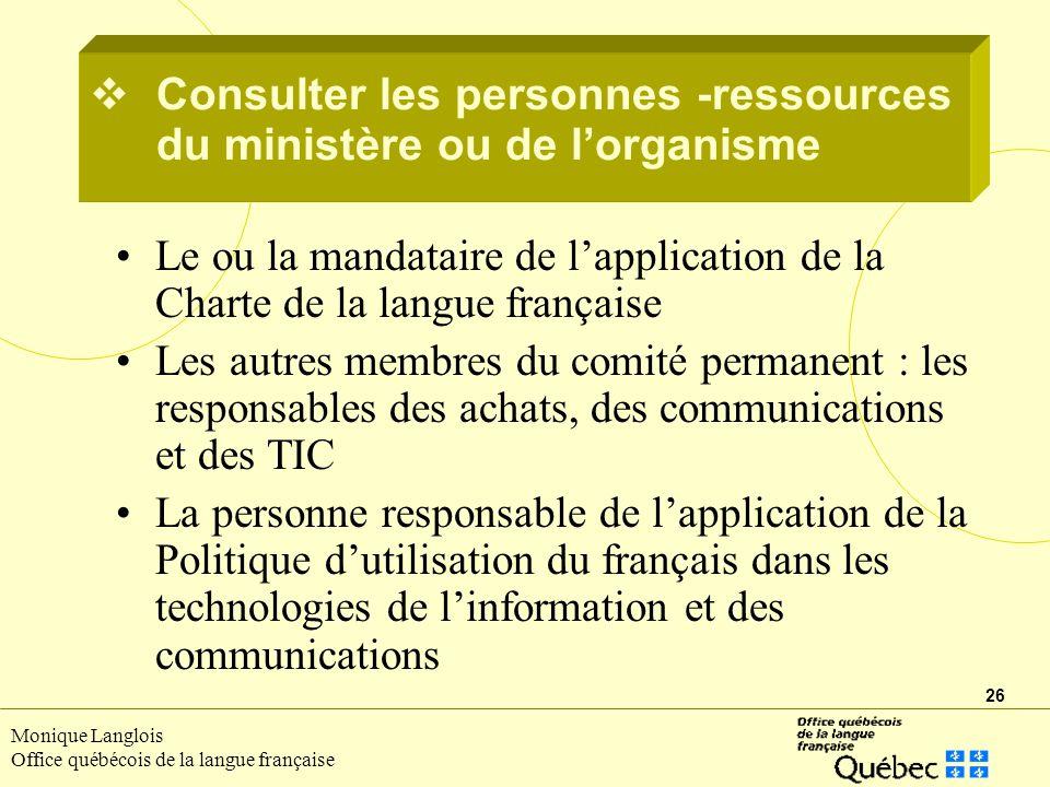 Consulter les personnes -ressources du ministère ou de l'organisme