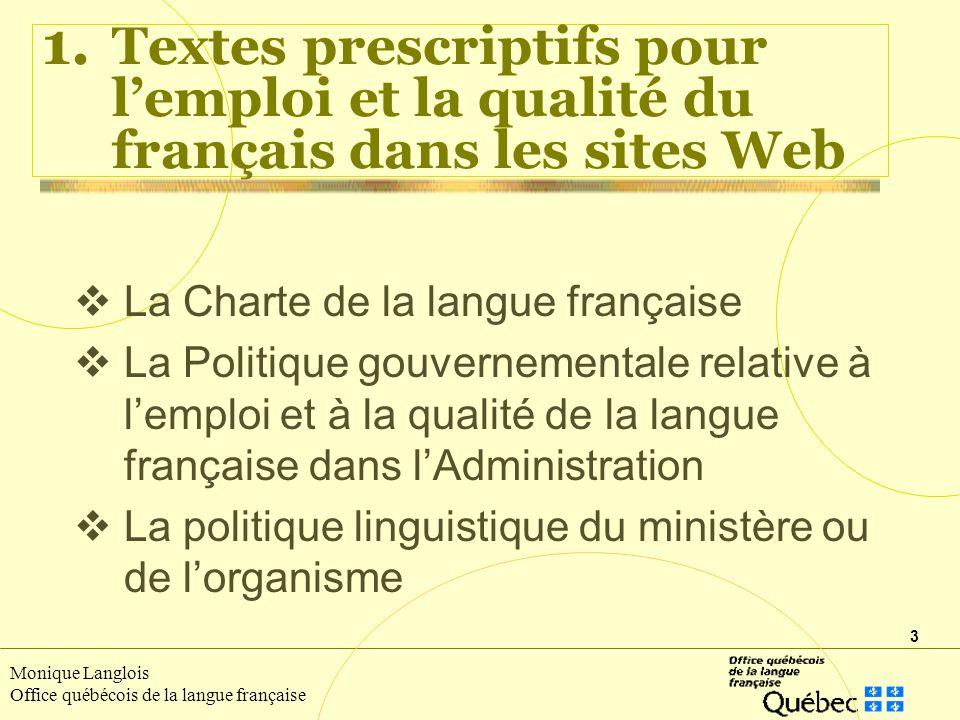 1. Textes prescriptifs pour l'emploi et la qualité du français dans les sites Web