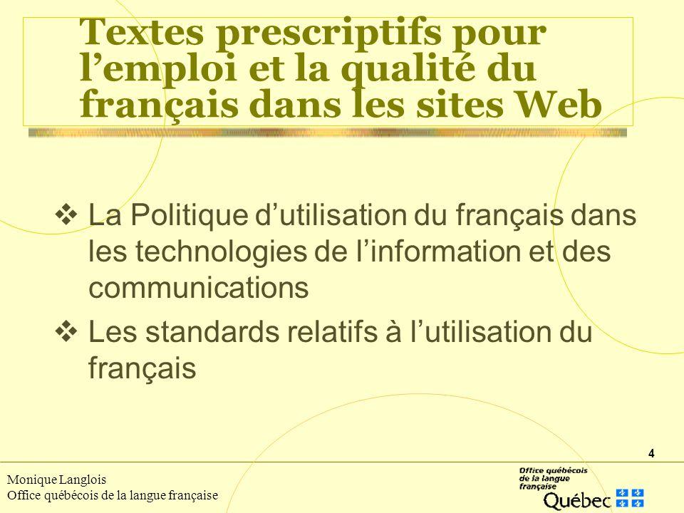 Textes prescriptifs pour l'emploi et la qualité du français dans les sites Web