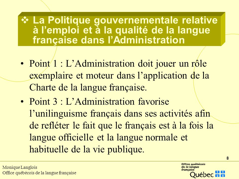 La Politique gouvernementale relative à l'emploi et à la qualité de la langue française dans l'Administration