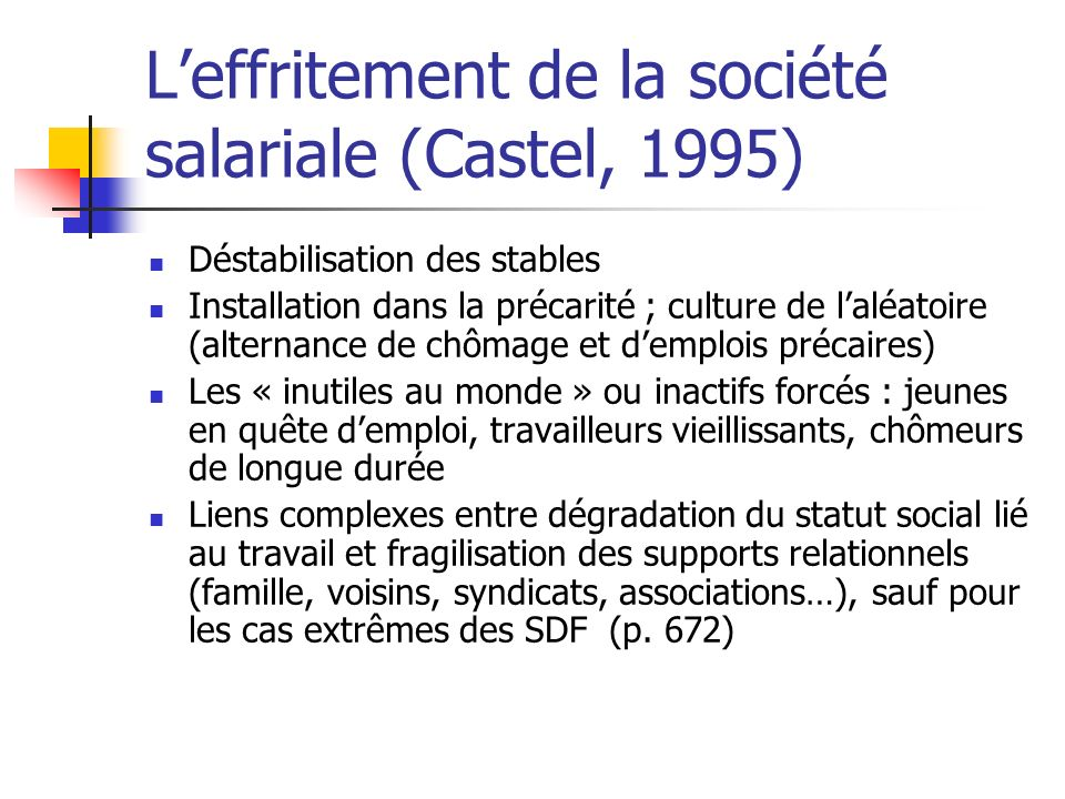 L'effritement de la société salariale (Castel, 1995)