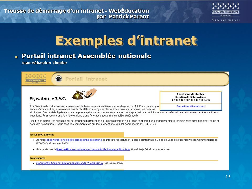 Exemples d'intranet Portail intranet Assemblée nationale Jean-Sébastien Cloutier.