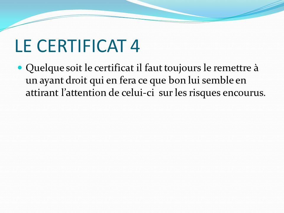 LE CERTIFICAT 4
