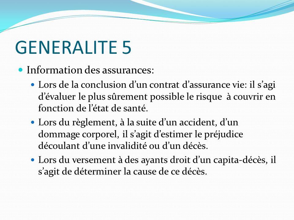 GENERALITE 5 Information des assurances:
