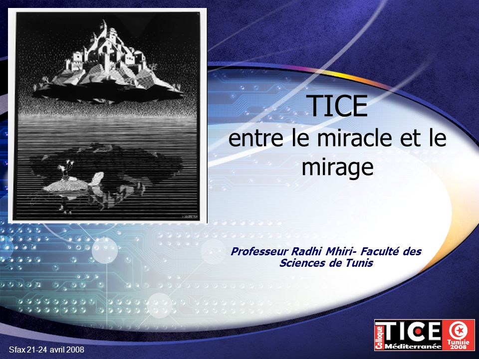 TICE entre le miracle et le mirage