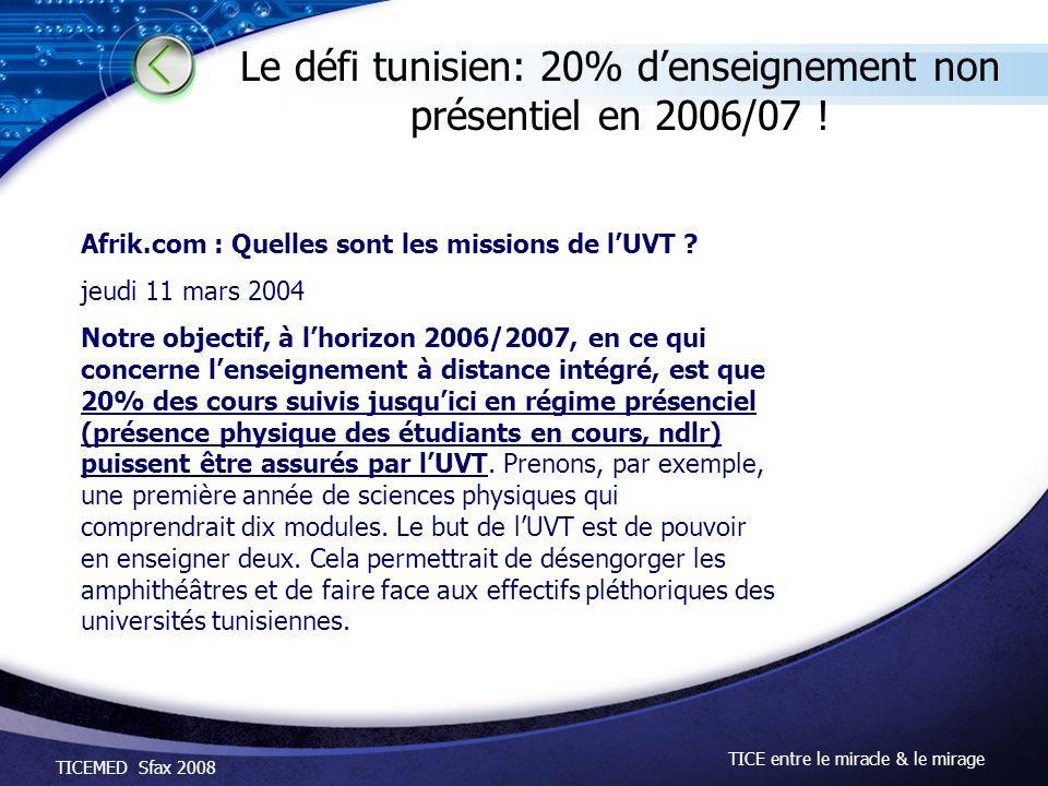 Le défi tunisien: 20% d'enseignement non présentiel en 2006/07 !
