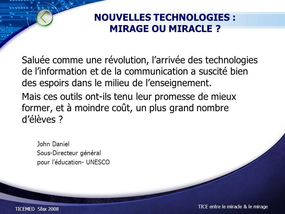 NOUVELLES TECHNOLOGIES : MIRAGE OU MIRACLE