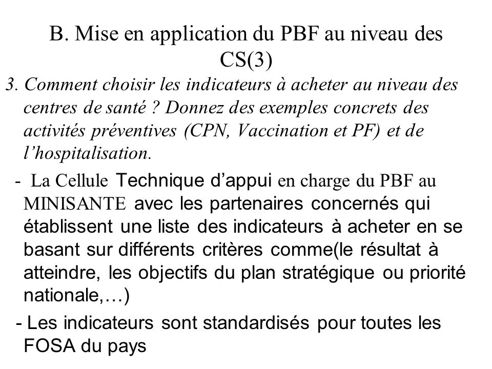 B. Mise en application du PBF au niveau des CS(3)