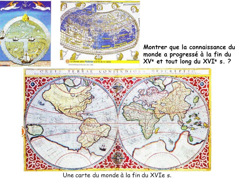 Une carte du monde à la fin du XVIe s.