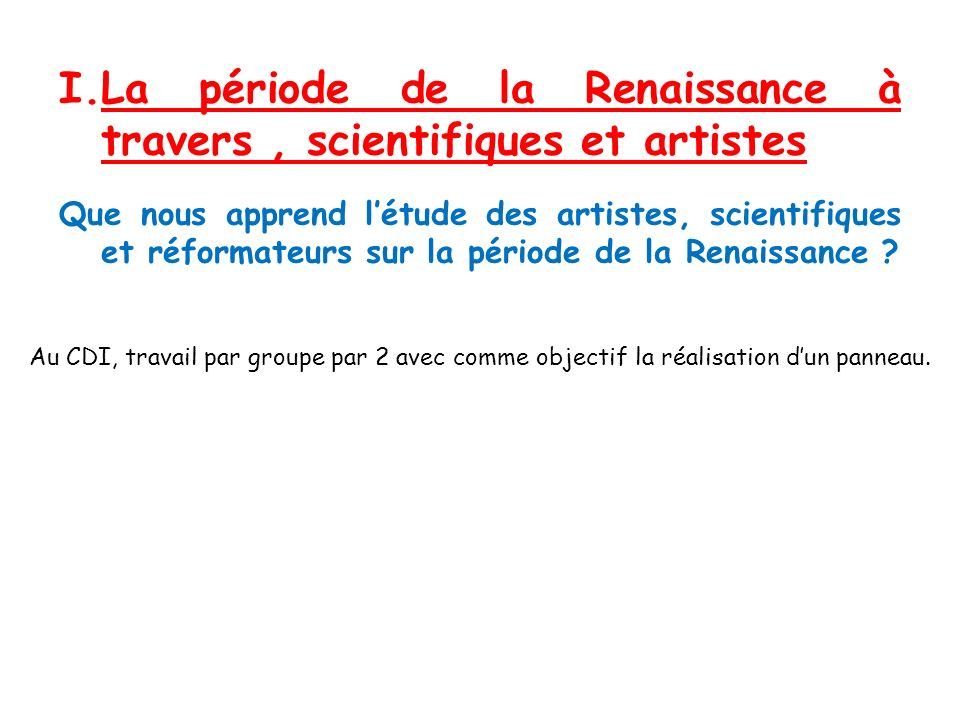 La période de la Renaissance à travers , scientifiques et artistes