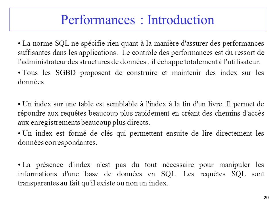Performances : Introduction