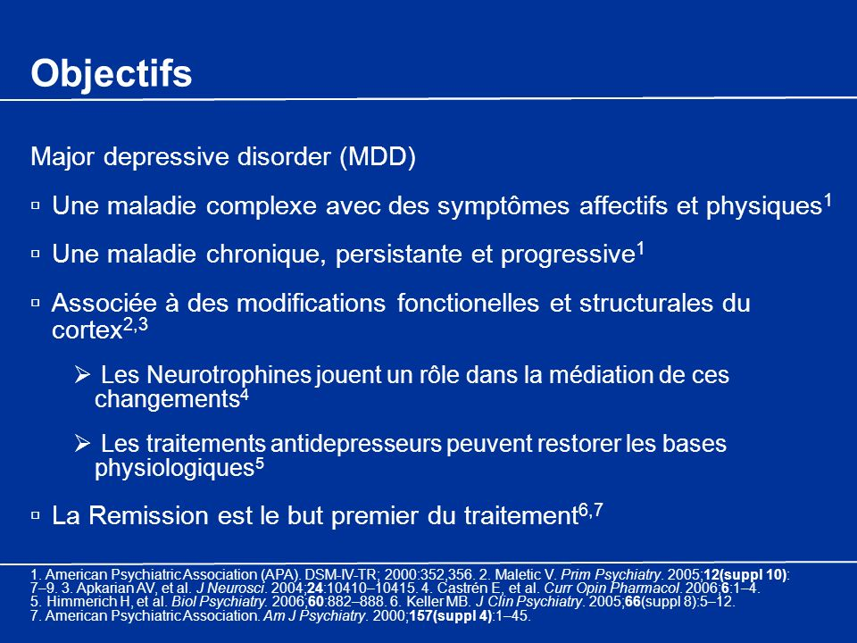 Objectifs Major depressive disorder (MDD)