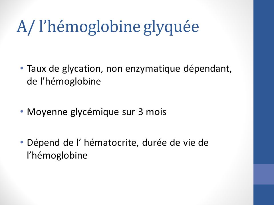 A/ l'hémoglobine glyquée