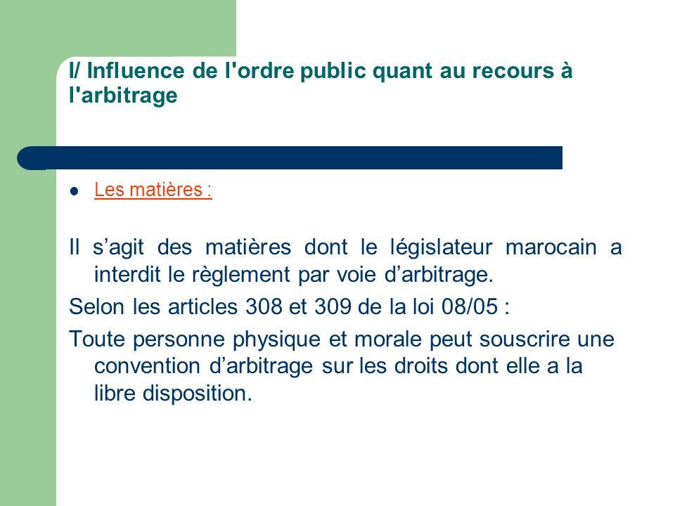 I/ Influence de l ordre public quant au recours à l arbitrage