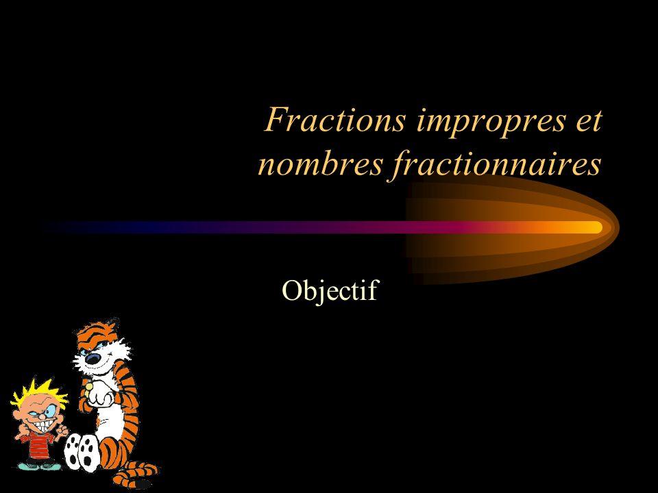 Fractions impropres et nombres fractionnaires