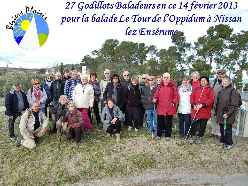 27 Godillots Baladeurs en ce 14 février 2013 pour la balade Le Tour de l'Oppidum à Nissan lez Ensérume