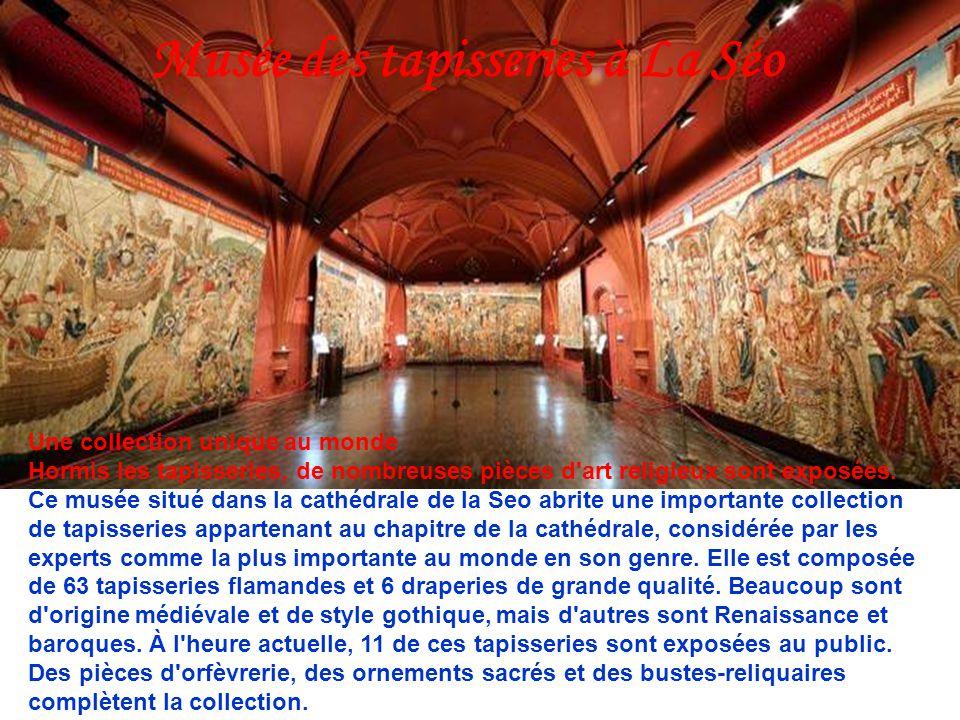 Musée des tapisseries à La Séo