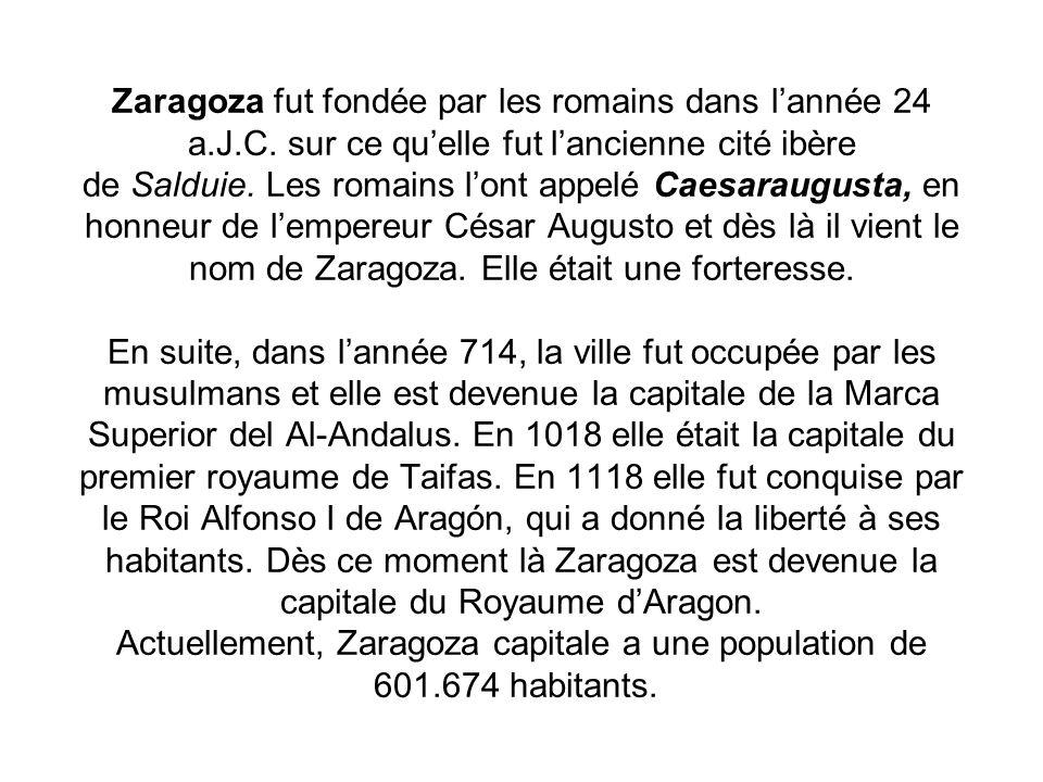 Zaragoza fut fondée par les romains dans l'année 24 a. J. C