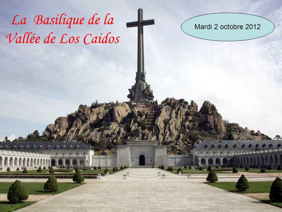 La Basilique de la Vallée de Los Caidos