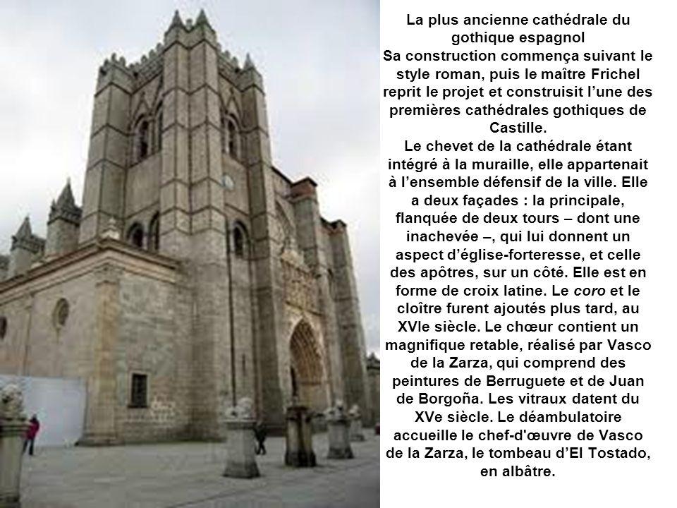 La plus ancienne cathédrale du gothique espagnol Sa construction commença suivant le style roman, puis le maître Frichel reprit le projet et construisit l'une des premières cathédrales gothiques de Castille.