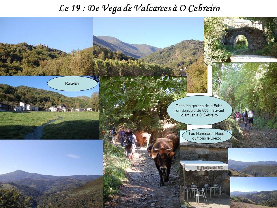 Le 19 : De Vega de Valcarces à O Cebreiro