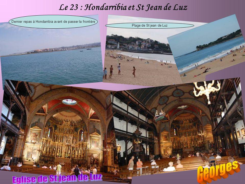 Le 23 : Hondarribia et St Jean de Luz