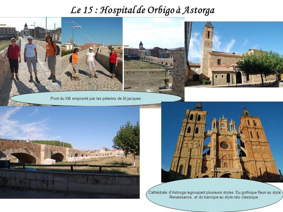 Le 15 : Hospital de Orbigo à Astorga