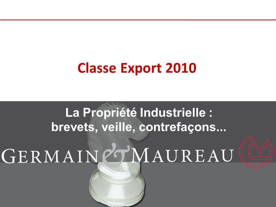La Propriété Industrielle : brevets, veille, contrefaçons...