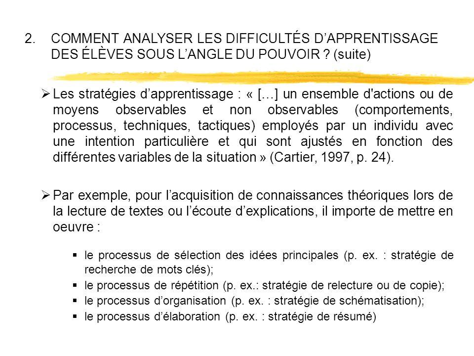 2. COMMENT ANALYSER LES DIFFICULTÉS D'APPRENTISSAGE DES ÉLÈVES SOUS L'ANGLE DU POUVOIR (suite)