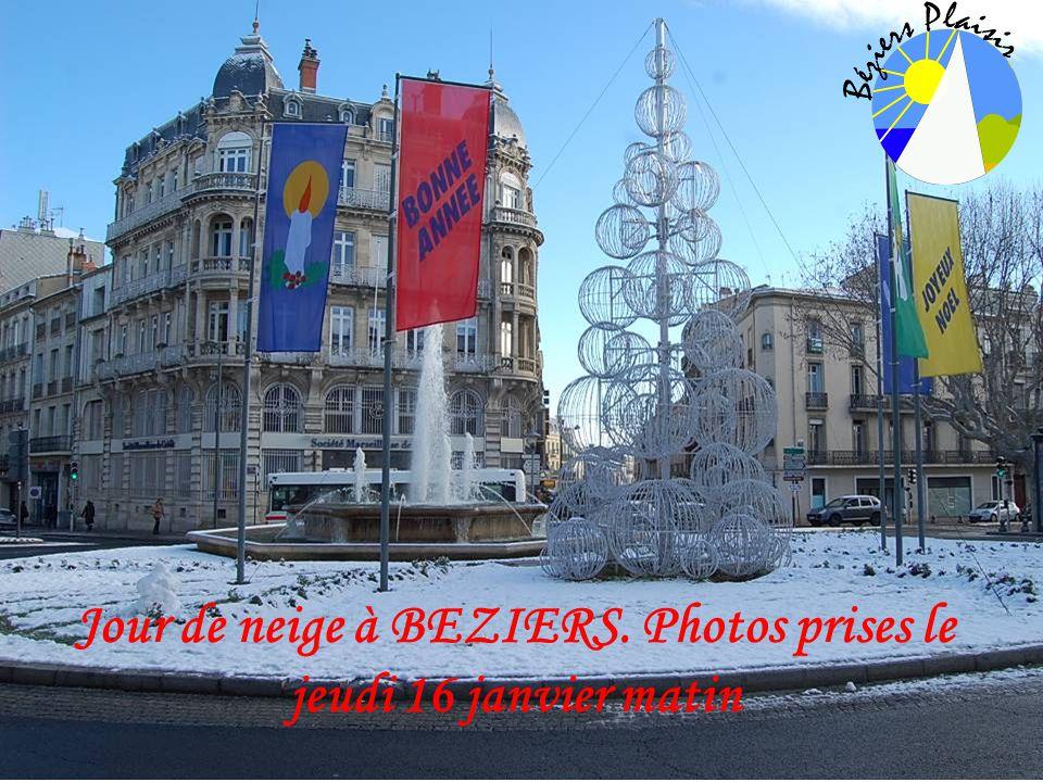 Jour de neige à BEZIERS. Photos prises le jeudi 16 janvier matin