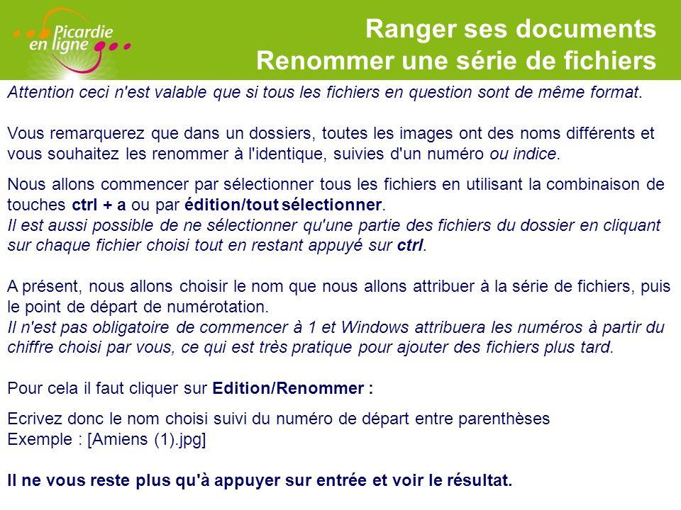 Ranger ses documents Renommer une série de fichiers