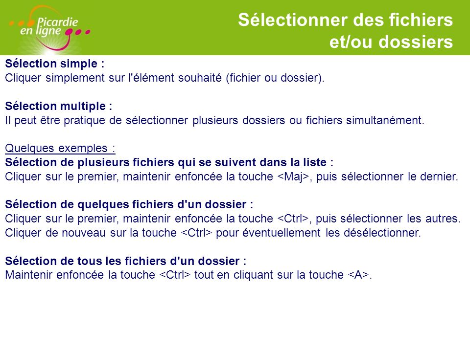 Sélectionner des fichiers et/ou dossiers