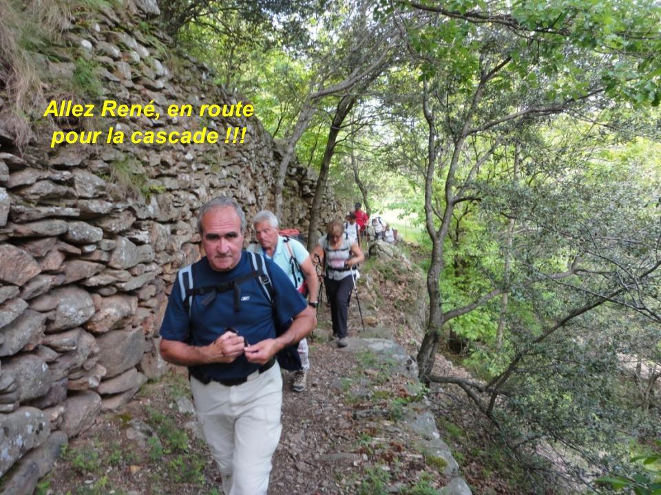 Allez René, en route pour la cascade !!!