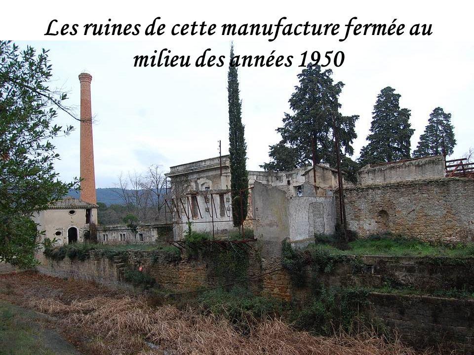 Les ruines de cette manufacture fermée au milieu des années 1950