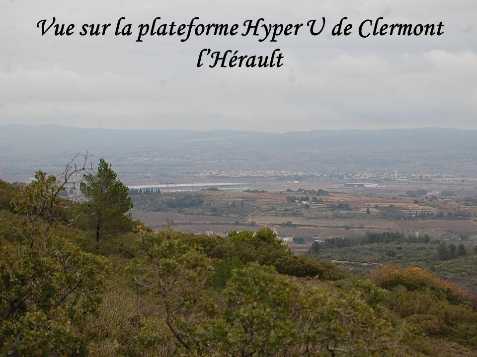 Vue sur la plateforme Hyper U de Clermont l'Hérault
