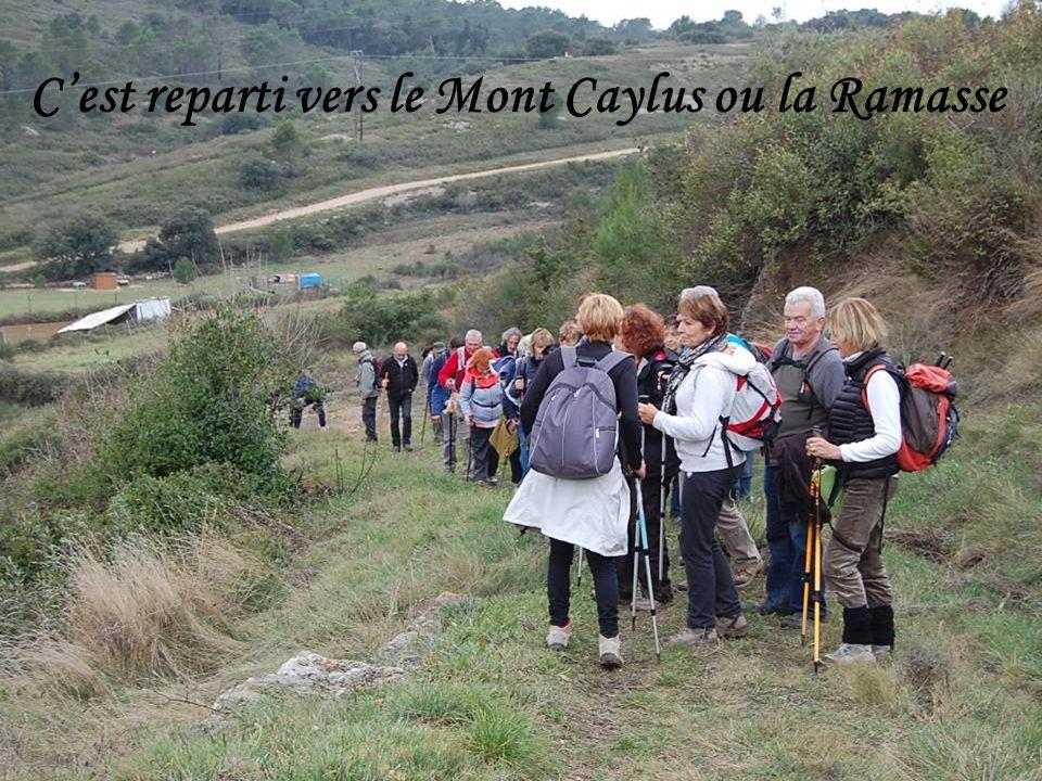 C'est reparti vers le Mont Caylus ou la Ramasse