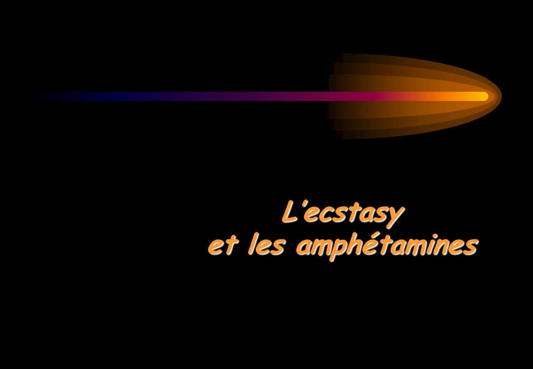 L'ecstasy et les amphétamines