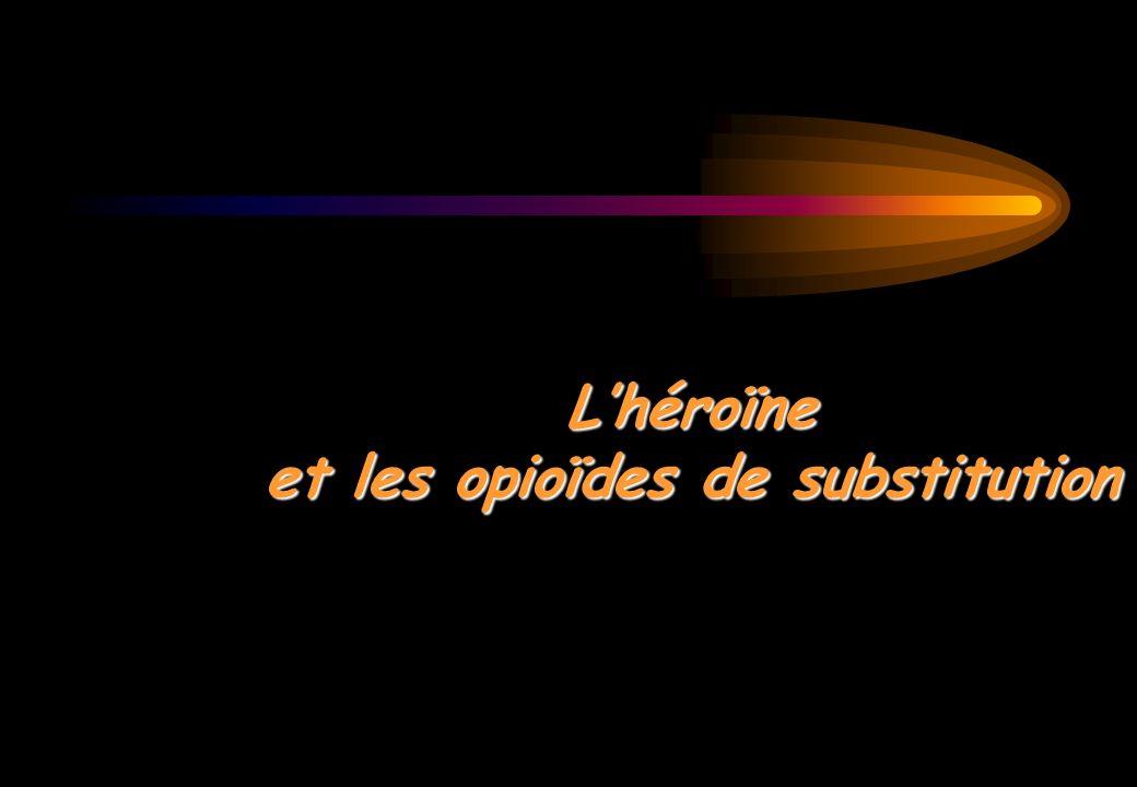 L'héroïne et les opioïdes de substitution