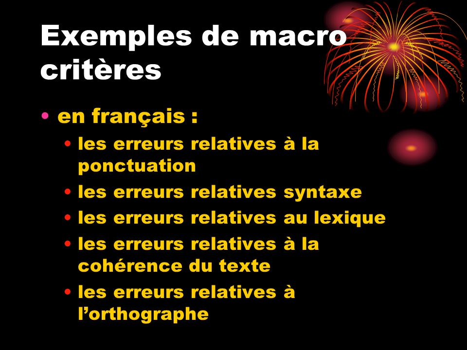 Exemples de macro critères