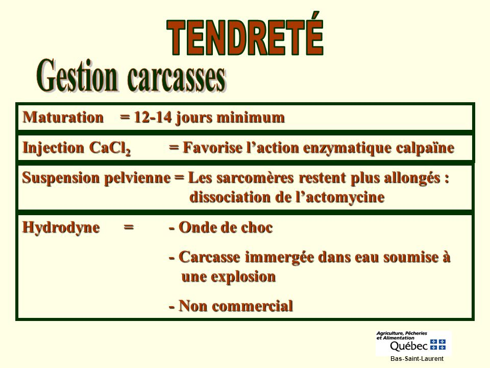 TENDRETÉ Gestion carcasses Maturation = 12-14 jours minimum